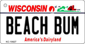 Beach Bum Wisconsin License Plate Novelty Key Chain KC-10627