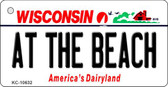 At The Beach Wisconsin License Plate Novelty Key Chain KC-10632