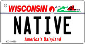 Native Wisconsin License Plate Novelty Key Chain KC-10650