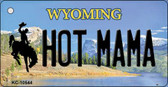 Hot Mama Wyoming State License Plate Key Chain KC-10544