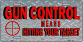 Gun Control Metal Novelty License Plate LP-341