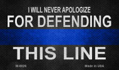 Defending This Line Novelty Magnet M-8026