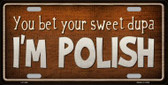 I'm Polish Metal Novelty License Plate LP-350