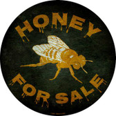 Honey For Sale Novelty Metal Circular Sign C-823
