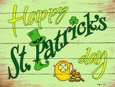 Happy St Patricks Day Novelty Parking Sign P-1767