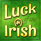 Luck of the Irish Novelty Square Sign SQ-330