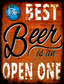 Best Beer is an Open One Novelty Parking Sign P-1789