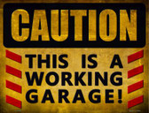 Caution Working Garage Novelty Parking Sign P-1792