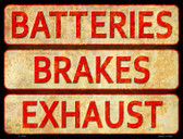 Batteries, Brakes, and Exhaust Novelty Parking Sign P-1793