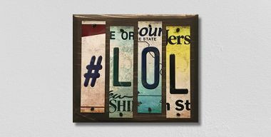 #LOL License Plate Strips Novelty Wood Sign WS-112