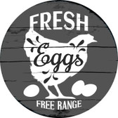 Fresh Eggs Free Range Novelty Metal Circular Sign C-856
