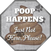 Poop Happens Metal Novelty Stop Sign BS-465