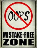 Oops Mistake Free Zone Parking Sign P-1795