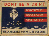Dont Be a Drip Vintage Poster Parking Sign P-1944
