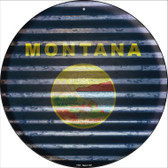 Montana Flag Corrugated Effect Novelty Circular Sign C-936