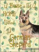 Not A Home Without A German Sheperd Novelty Parking Sign P-1981