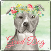 Staffordshire Terrier Good Dog Novelty Square Sign SQ-369