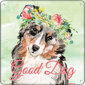 Australian Sheperd Good Dog Novelty Square Sign SQ-370