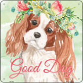 King Charles Spaniel Good Dog Novelty Square Sign SQ-384