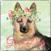 German Shepherd Good Dog Novelty Square Sign SQ-391