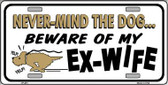 Beware Of My Ex-Wife Metal Novelty License Plate LP-421