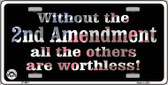 Without 2nd Amendment Metal Novelty License Plate LP-4681