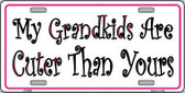 My Grandkids Are Cuter Metal Novelty License Plate LP-5353