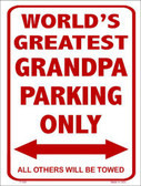 Worlds Greatest Grandpa Metal Novelty Parking Sign