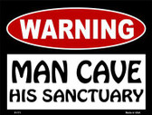 His Sanctuary Metal Novelty Parking Sign P-171
