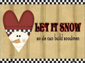 Let it Snow Metal Novelty Parking Sign P-199