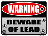 Beware of Lead Metal Novelty Parking Sign P-384