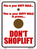 Don't Shoplift Metal Novelty Parking Sign P-691