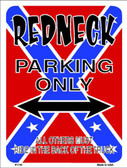 Redneck Parking Metal Novelty Parking Sign P-710