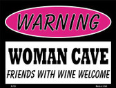 Friends With Wine Welcome Metal Novelty Parking Sign P-751