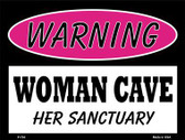 Her Sanctuary Metal Novelty Parking Sign P-754