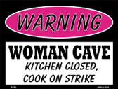 Kitchen Closed Cook On Strike Metal Novelty Parking Sign P-755