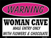 Male Entry Only With Metal Novelty Parking Sign P-760