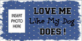 Dog Love Blue Photo Insert Pocket Metal Novelty Small Sign