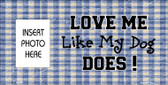 Dog Love Blue Plaid Photo Insert Pocket Metal Novelty Small Sign