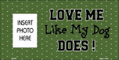 Dog Love Green Photo Insert Pocket Metal Novelty Sign