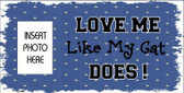 Cat Love Blue Photo Insert Pocket Metal Novelty Small Sign