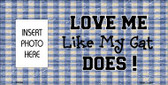 Cat Love Blue Plaid Photo Insert Pocket Metal Novelty Small Sign