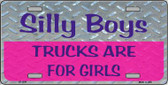 Silly Boys Novelty Metal License Plate