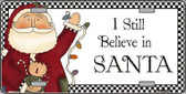 I Still Believe Metal Novelty License Plate XMAS-15