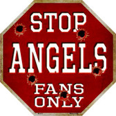 Angels Fans Only Metal Novelty Octagon Stop Sign BS-213