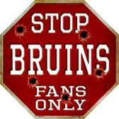 Bruins Fans Only Metal Novelty Octagon Stop Sign BS-273