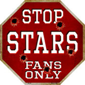 Stars Fans Only Metal Novelty Octagon Stop Sign BS-293