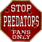 Predators Fans Only Metal Novelty Octagon Stop Sign BS-298