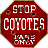 Coyotes Fans Only Metal Novelty Octagon Stop Sign BS-299
