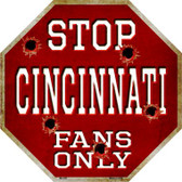 Cincinnati Fans Only Metal Novelty Octagon Stop Sign BS-305